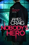 Nobody's Hero - James Craig