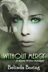 Without Mercy - Belinda Boring