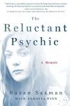 The Reluctant Psychic: A Memoir - Suzan Saxman, Perdita Finn