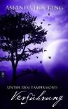 Verführung (Unter dem Vampirmond, #2) - Amanda Hocking, Anne Emmert