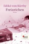 Freizeichen (German Edition) - Ildikó von Kürthy