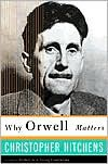 Why Orwell Matters -