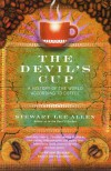 The Devil's Cup: A History of the World According to Coffee - Stewart Lee Allen