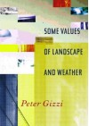 Some Values of Landscape and Weather - Peter Gizzi