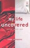 My Life Uncovered - Lynn Isenberg