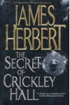 The Secret of Crickley Hall - James Herbert