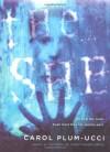 The She - Carol Plum-Ucci