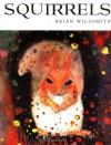 Squirrels - Brian Wildsmith