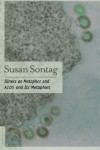 Illness as Metaphor & AIDS and Its Metaphors - Susan Sontag