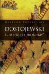 """Dostojewski I """"przeklęte problemy"""" - Ryszard Przybylski"""