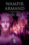 Wampir Armand (Kroniki wampirów, #6) - Anne Rice