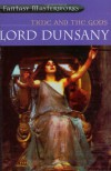 Time and the Gods (Fantasy Masterworks 01) - Edward Plunkett, Baron Dunsany