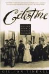 Celestine: Voices from a French Village - Gillian Tindall