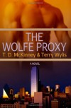 The Wolfe Proxy - T.D. McKinney, Terry Wylis
