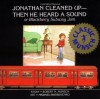 Jonathan Cleaned Up — Then He Heard a Sound: Or Blackberry Subway Jam - Robert Munsch, Michael Martchenko