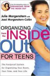 Organizing from the Inside Out For Teens -