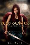 Dead Radiance  - T.G. Ayer