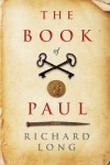 The Book of Paul - Richard  Long