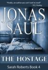 The Hostage - Jonas Saul