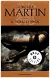 Il trono di spade. Le cronache del ghiaccio e del fuoco: 1 - George R. Martin