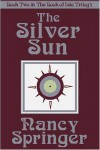 Silver Sun - Nancy Springer