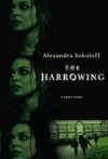The Harrowing - Alexandra Sokoloff