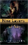 Nine Layers of Sky - Liz Williams