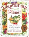 Vegetarian Planet: 350 Big-Flavor Recipes for Out-Of-This-World Food Every Day (Non) - Didi Emmons