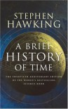 A Brief History of Time: 20th Anniversary edition - Stephen Hawking