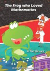 The Frog who Loved Mathematics - Faiz Kermani