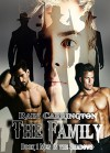 The Family (Men in the Shadows Book 1) - Rain Carrington, Heidi Ryan