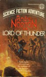 Lord of Thunder - Andre Norton