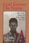 God Knows His Name: The True Story of John Doe No. 24 - David BAKKE, Mary Chapin Carpenter