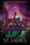 The Lord's Elopement - Madeline St. James