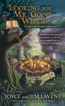 Looking for Mr. Good Witch (Retired Witches Mysteries) - Joyce and Jim Lavene