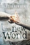 This new world - Laura Newman