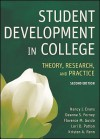 Student Development in College: Theory, Research, and Practice - Nancy J. Evans, Kristen A. Renn, Lori D. Patton, Deanna S. Forney