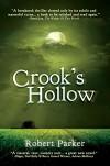 Crook's Hollow - Robert Parker