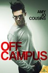 Off Campus (Bend or Break) - Amy Jo Cousins