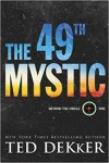 The 49th Mystic - Ted Dekker