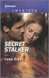 Secret Stalker (Tennessee SWAT Book 2) - Lena Diaz