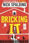 Bricking It - Nick Spalding