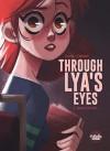 Through Lya's Eyes (Seeking the Truth Vol 1) - Elisa Carbone, Justine Cunha