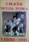 Chata wuja Toma - Harriet Beecher Stowe