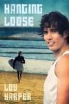 Hanging Loose - Lou Harper