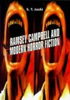 Ramsey Campbell and Modern Horror Fiction - S.T. Joshi