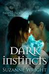 Dark Instincts (Phoenix Pack) - Suzanne Wright