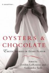Oysters & Chocolate: Erotic Stories of Every Flavor - Jordan LaRousse, Samantha Sade