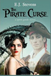 The Pirate Curse - E.J. Stevens