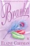 Branka - Elaine Coffman